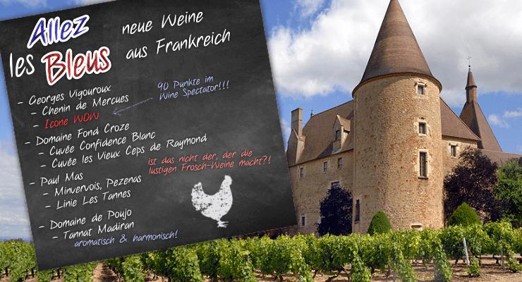 Allez les Bleus - neue Weine aus Frankreich