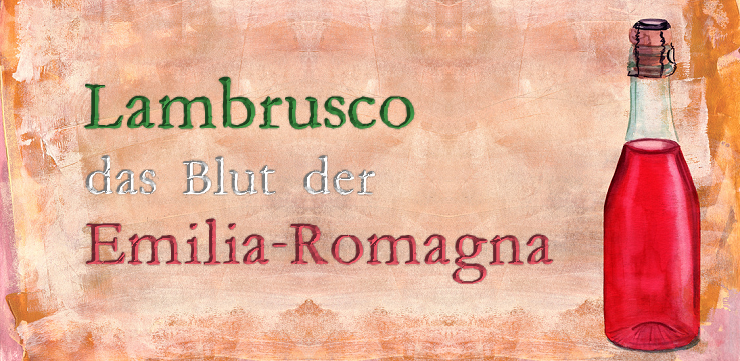 Lambrusco: Blut der Emilia-Romagna - italienische Tradition seit der Antike