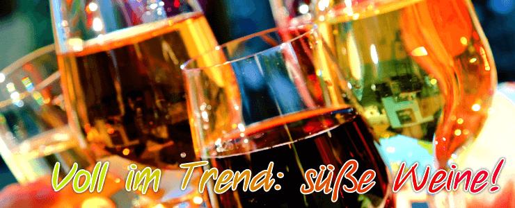 Zeitweise missachtet, jetzt wieder Trend: hervorragende süße und liebliche Weine